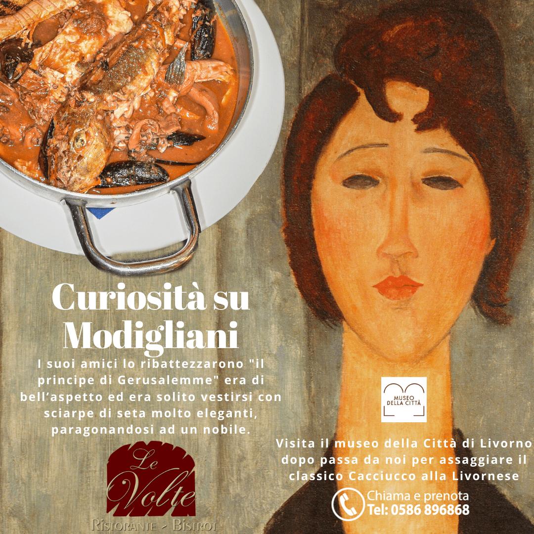 Curiosità su Modigliani e cacciucco