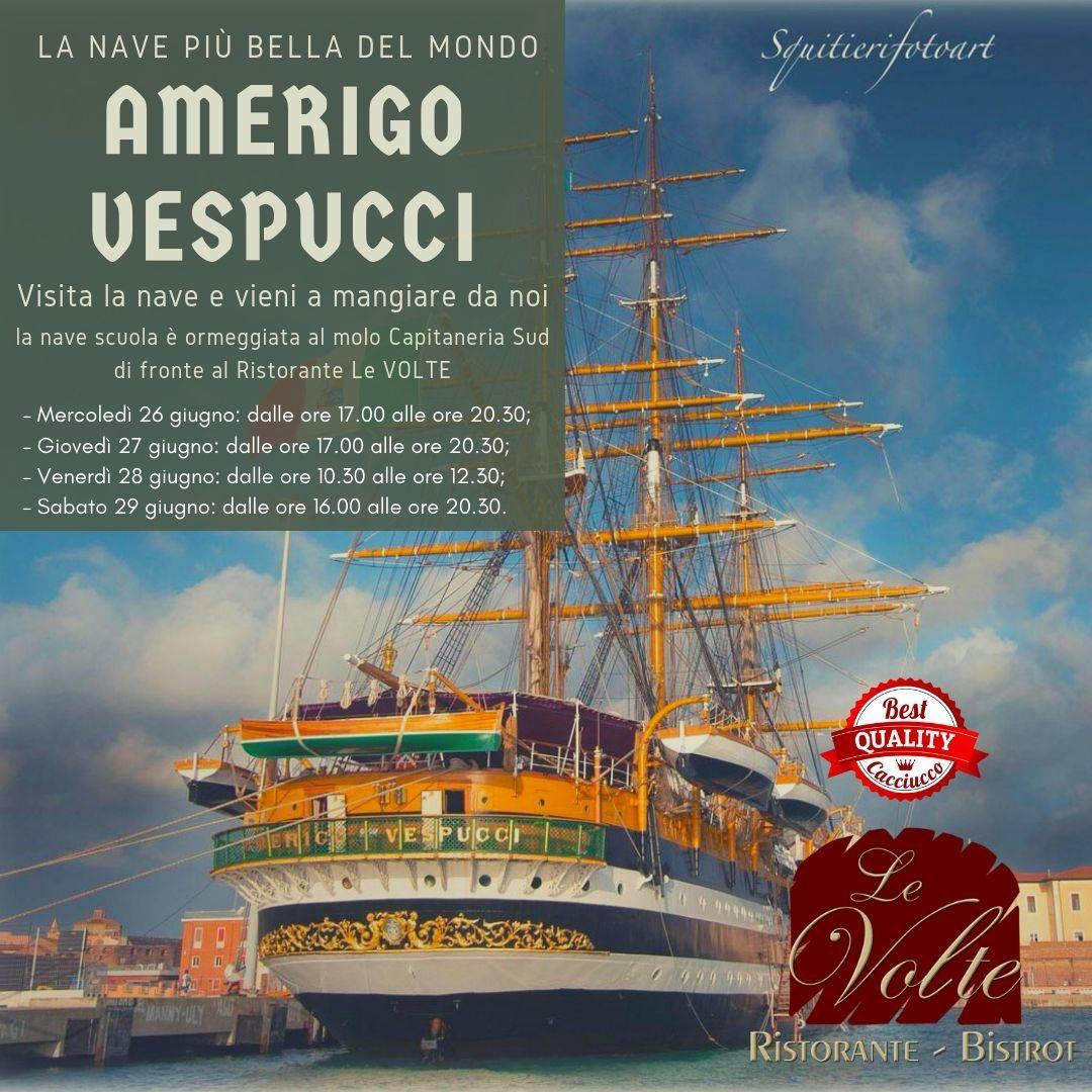 Vespucci giugno - Visita l'Amerigo Vespucci, e vieni a pranzo da noi