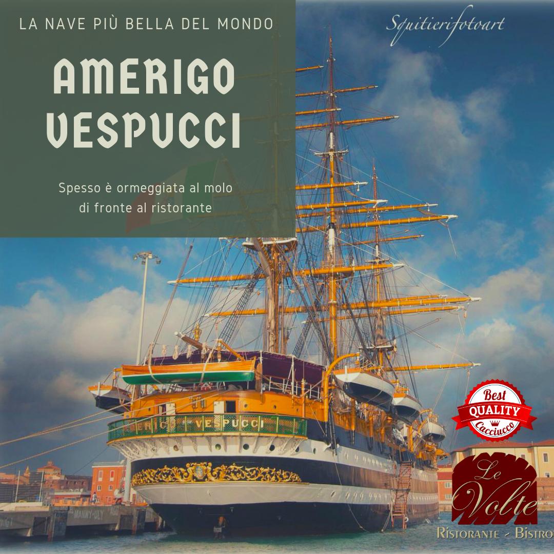 Vespucci - Vespucci: un pranzo con vista sulla nave più bella del mondo