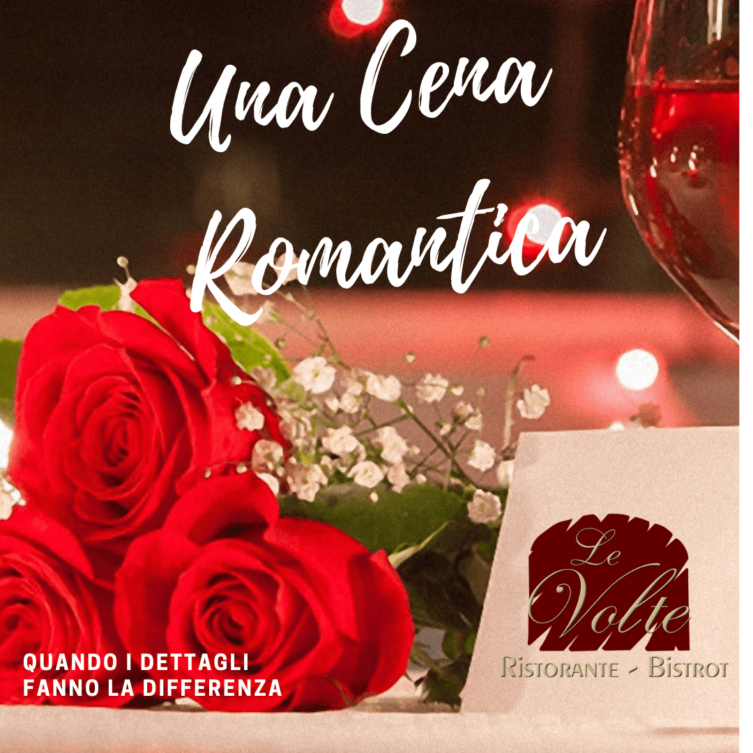 cena romantica 1 - Il Ristorante Le Volte, la location perfetta per una cena romantica