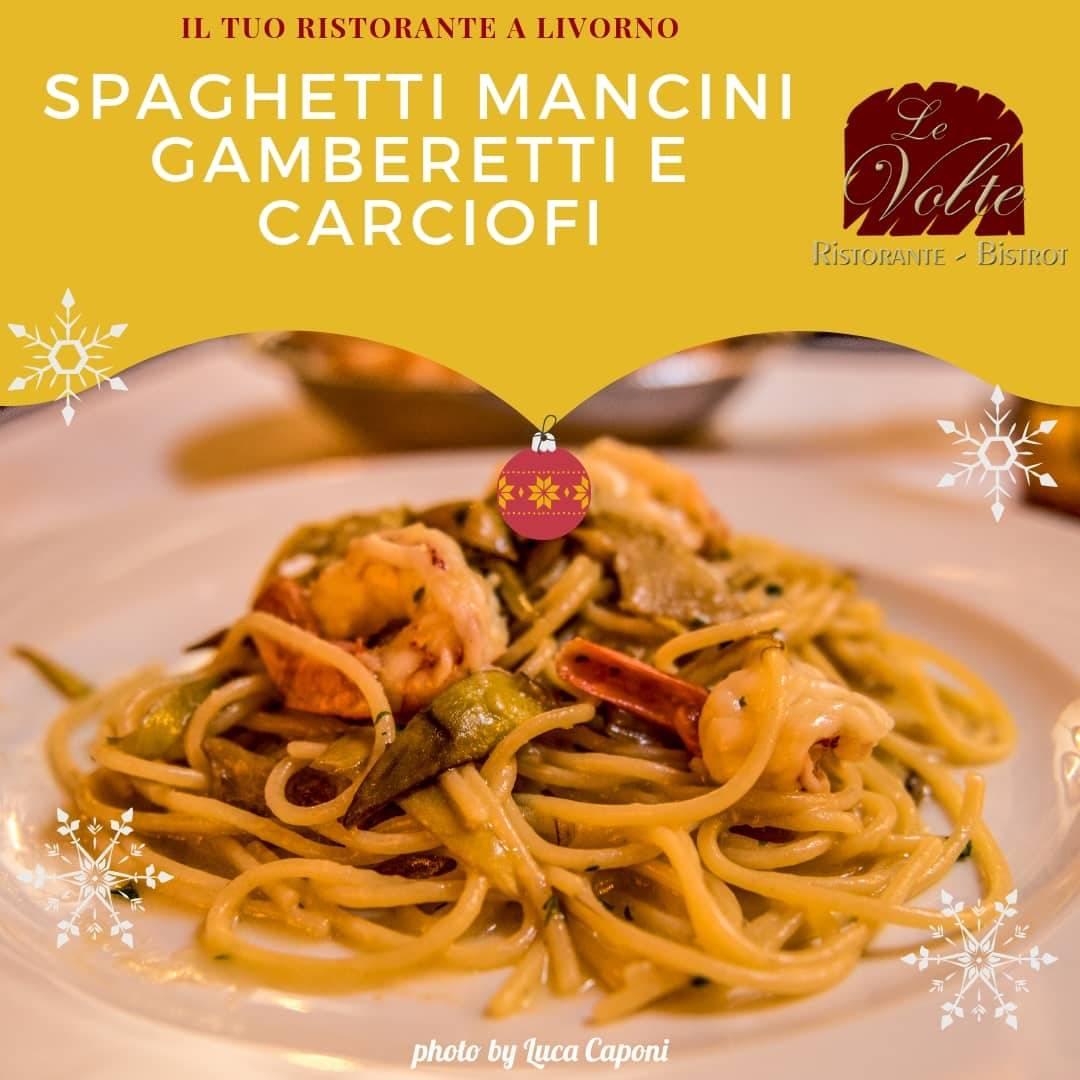 spaghetti gamberi carciofi mancini - Al Ristorante Le Volte gli ingredienti sono di primissima qualità